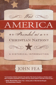 Was America Founded As a Christian Nation? A Historical Introduction