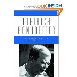Cost of Discipleship by Dietrich Bonhoeffer