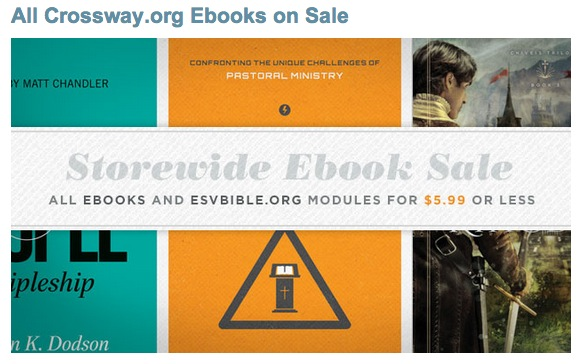 Crossway ebooks on sale for $5.99