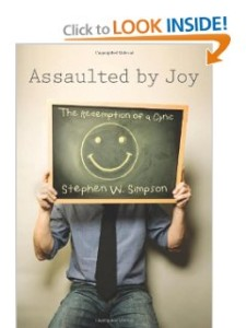 Assaulted by Joy