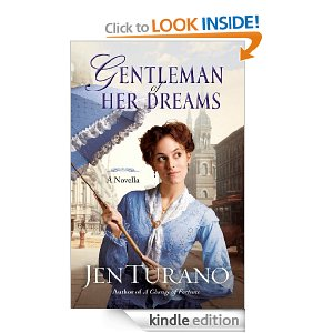 Gentleman of Her Dreams (A Ladies of Distinction novella) by Jen Turano
