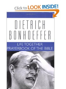 Life Together and Prayerbook of the Bible: Dietrich Bonhoeffer Works Vol. 5