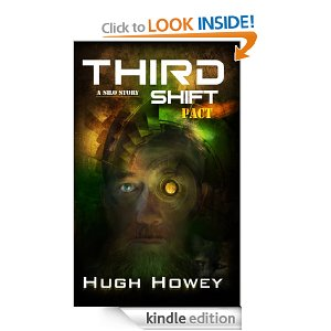 Third Shift - Pact - Part 8 of Silo Series by Hugh Howey