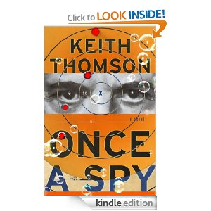 Once a Spy by Keith Thompson