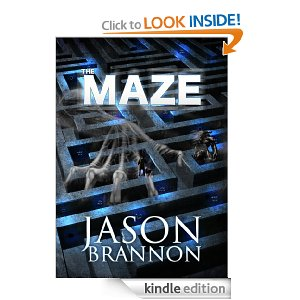 The Maze - The Lost Labyrinth (Suspense Thriller) by Jason Brannon