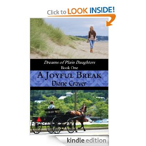 A Joyful Break by Diane Craver (Dreams of Plain Daughters)