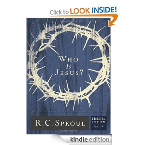 Who is Jesus by RC Sproul
