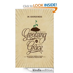 Growing in Grace by George Moss