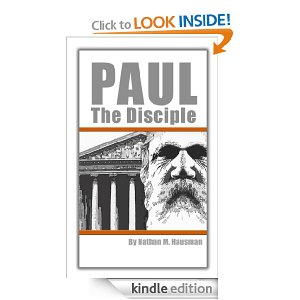 Paul the Disciple by Nathan Hausman