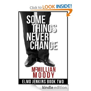 Some Things Never Change (Elmo Jenkins – Book Two)