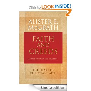 Faith and Creeds by Alister McGrath