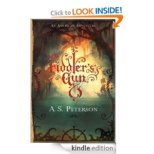 The Fiddler's Gun (Fin's Revolution #1) by A.S. Peterson
