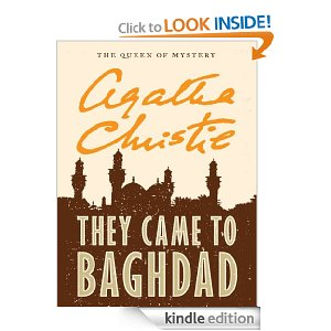 They Came to Bagdad by Agatha Christie