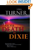 A Little Death In Dixie by Lisa Turner