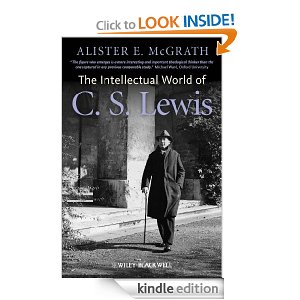 The Intellectual World of CS Lewis by Alister McGrath