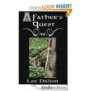 A Father's Quest [Kindle Edition] Lee Dalton