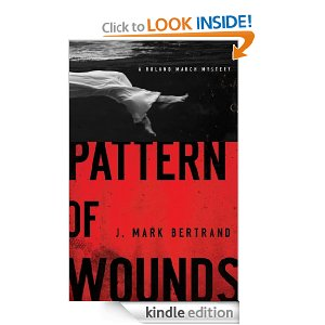 Pattern of Wounds (A Roland March Mystery Book #2)
