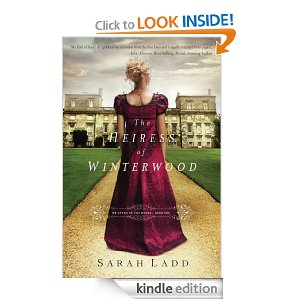 The Heiress of Winterwood by Sarah Ladd (Whispers on the Moors)