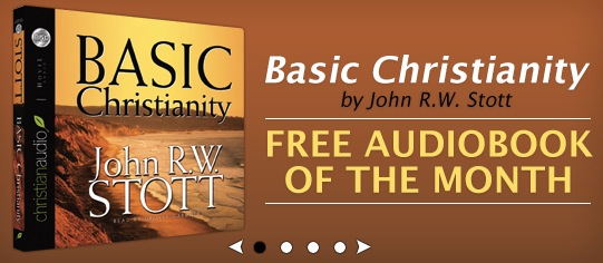 Basic Christianity by John Stott