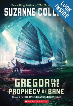 Gregor and the Prophecy of Bane by Suzanne Collins (Underland Chronicles #2)