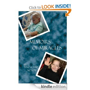 Memoirs of Miracles by Tim Mondy