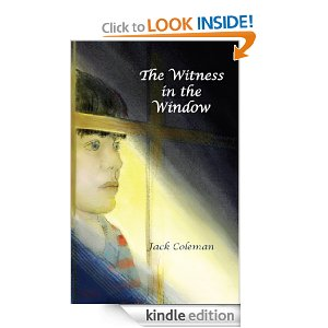The Witness in the Window by Jack Coleman