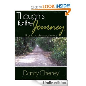 Thoughts For The Journey by Danny Cheney