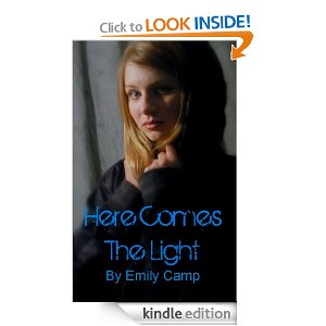 Here Comes the Light by Emily Camp