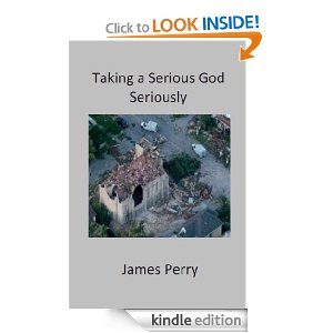 Taking a Serious God Seriously by James Perry