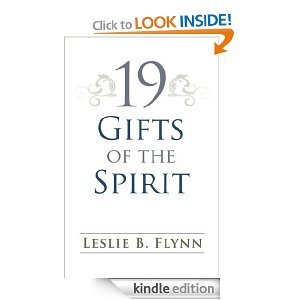 19 Gifts of the Spirit by Leslie B Flynn