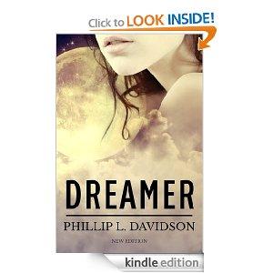 Dreamer by Phillip L Davidson
