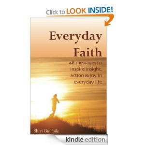 Everyday Faith: 48 Messages to Inspire Insight, Action & Joy in Everyday Life