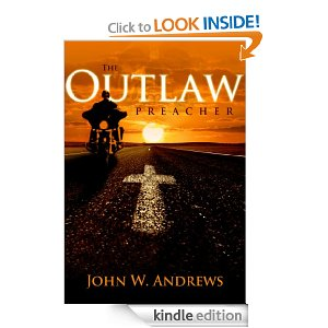 The Outlaw Preacher by John Andrews