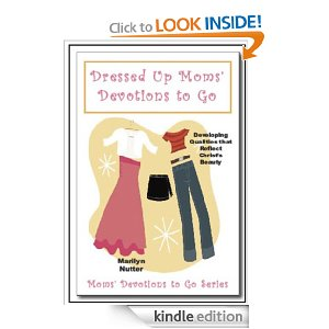 Dressed Up Moms' Devotions to Go by Marilyn Nutter