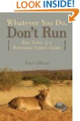 Whatever You Do, Don't Run by Peter Allison