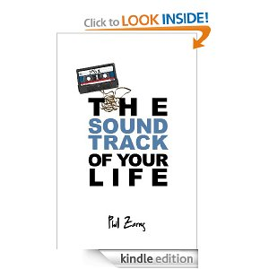 The Soundtrack of Your Life by Phil Zarns