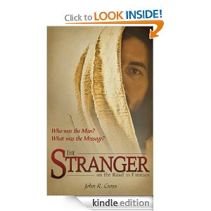 The Stranger on the Road to Emmaus by John R Cross