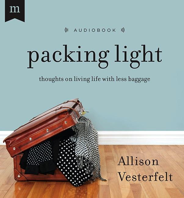 Packing Light by Allison Vesterfelt