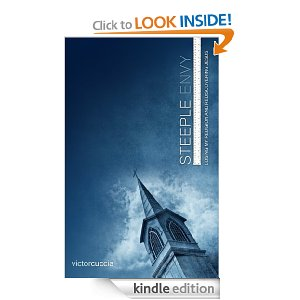 Steeple Envy - Losing My Religion and Rediscovering Jesus by Victor Cuccia