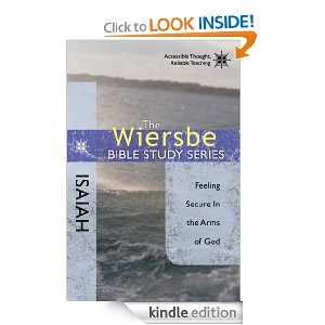 Isaiah: Feeling Secure in the Arms of God by Warren Wiersbe (Wiersbe Bible Study Series)