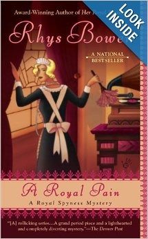 A Royal Pain by Rhys Bowen (A Royal Spyness Mystery #2)