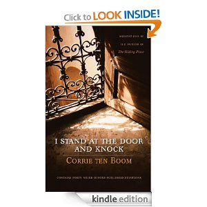 I Stand at the Door and Knock: Meditations by the Author of The Hiding Place by Corrie Ten Boom
