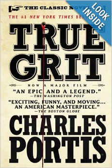 True Grit: A Novel by Charles Portis