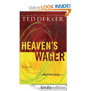 Heaven's Wage by Ted Dekker