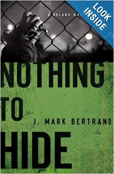 Nothing to Hide by J Mark Bertrand