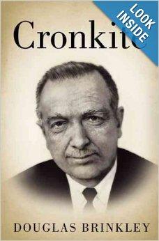 Cronkite by Douglas Brinkley