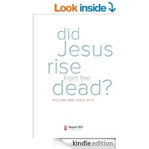 Did Jesus Rise From the Dead? by William Lane Craig