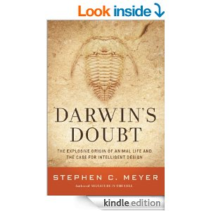 Darwin's Doubt: The Explosive Origin of Animal Life and the Case for Intelligent Design by Stephen C Meyer