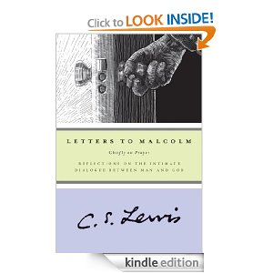 Letters to Malcolm: Chiefly on Prayer by CS Lewis
