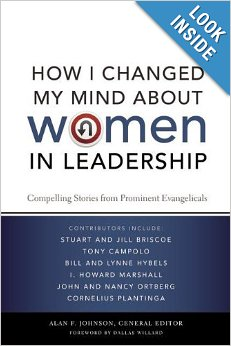 How I Changed My Mind about Women in Leadership: Compelling Stories ...